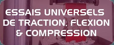 Essais universels de traction, flexion et compression