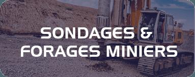 Sondages et forages miniers.